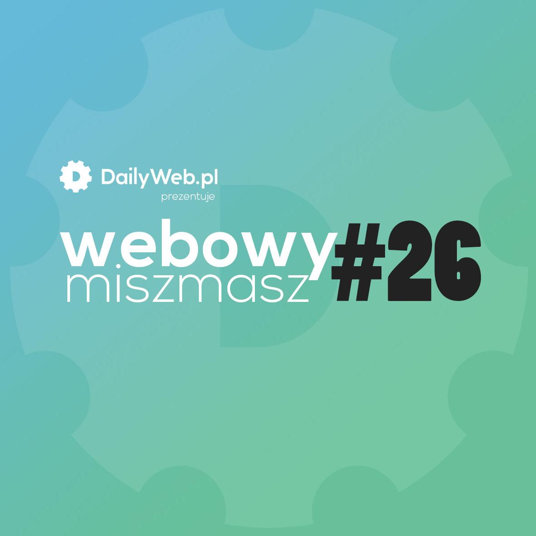 Webowy Miszmasz #26