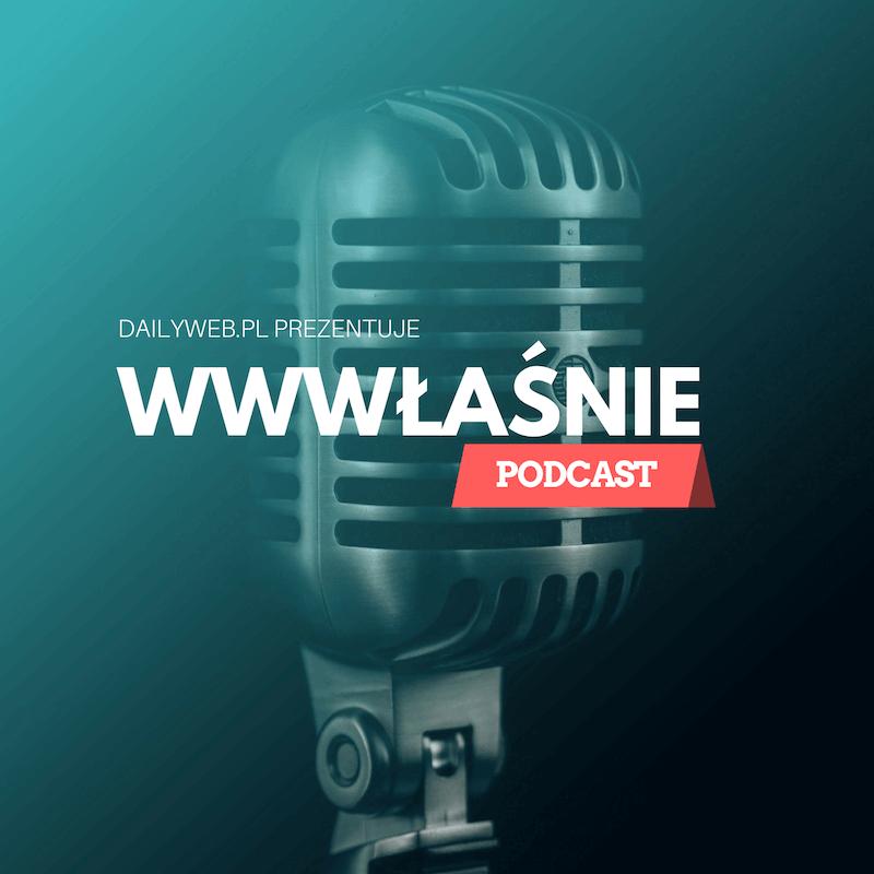 DailyWeb: WWWłaśnie Podcast