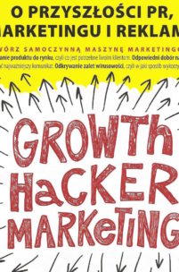 Kim do diabła jest Growth Hacker? Szybka recenzja Growth Hacker Marketing Ryana Holidaya