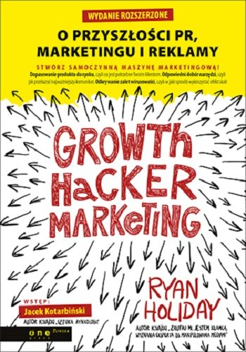 growth-hacker-marketing-o-przyszlosci-pr-marketingu-i-reklamy-b-iext38666938
