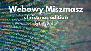 Świąteczny Webowy Miszmasz #58 - 91 propozycji!