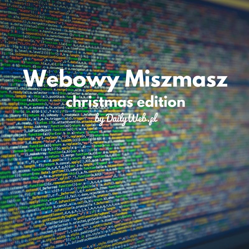 Świąteczny Webowy Miszmasz #58 – 91 propozycji!