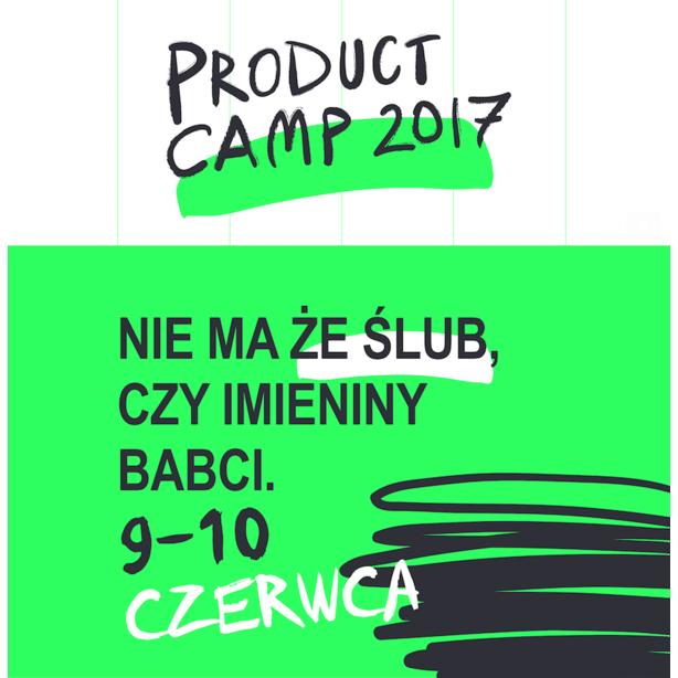 Święto branży UX – czyli już niebawem Product Camp 2017!