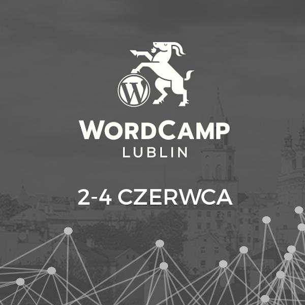 WordCamp Lublin 2017 już za kilka dni!