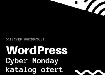 Lista najciekawszych ofert dla WordPress w ramach Black Friday/Cyber Monday 2019!